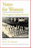 Votes for Women 1st Edition