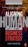Aligning Human Resources and Business Strategy 9780750680172