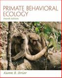 Primate Behavioral Ecology 4th Edition