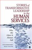 Stories of Transformative Leadership in the Human Services