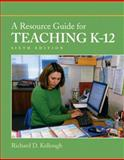 A Resource Guide for Teaching K-12 6th Edition