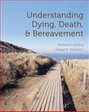 Understanding Dying, Death, and Bereavement 9780495810186