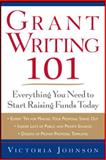 Grant Writing 101 1st Edition