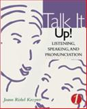 Talk It Up! 2nd Edition
