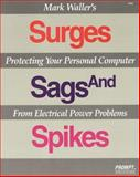 Surges, Sags and Spikes 9780790610191
