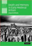 Death and Memory in Early Medieval Britain 9780521840194