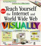 Teach Yourself Internet and World Wide Web Visually 9780764560200