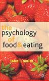 The Psychology of Food and Eating 9780333800201