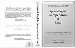 Contreras and Leutwyler Spanish - English Compendium of Law 9781881050209