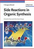 Side Reactions in Organic Synthesis 9783527310210