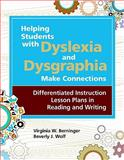 Helping Students with Dyslexia and Dysgraphia Make Connections 9781598570212