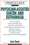 Physician-Assisted Suicide and Euthanasia 9780816040216