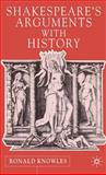 Shakespeare's Arguments with History 9780333970218