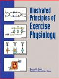 Illustrated Principles of Exercise Physiology 9780130400222