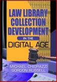 Law Library Collection Development in the Digital Age 9780789020222