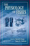 The Physiology of Fishes 9780849320224