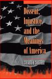 Dissent, Injustice, and the Meanings of America 9780691070230