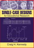 Single-Case Designs for Educational Research 1st Edition