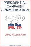 Presidential Campaign Communication 2nd Edition