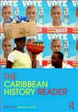 The Caribbean History Reader 1st Edition