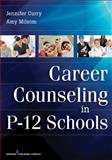 Career Counseling in P-12 Schools 1st Edition