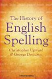 The History of English Spelling 9781405190237