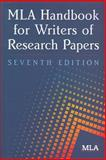 MLA Handbook for Writers of Research Papers 9781603290241