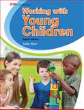 Working with Young Children 8th Edition