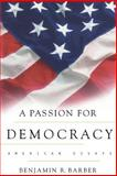 A Passion for Democracy 9780691050249