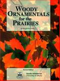 Woody Ornamentals for the Prairies 9781550910254