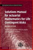 Solutions Manual for Actuarial Mathematics for Life Contingent Risks 2nd Edition
