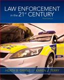 Law Enforcement in the 21st Century 9780135110263