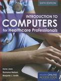 Introduction to Computers for Healthcare Professionals 9781284030266