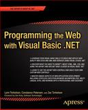 Programming the Web with Visual Basic . NET 9781590590270