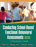 Conducting School-Based Functional Behavioral Assessments 2nd Edition