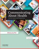 Communicating about Health 9780199990276