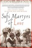 Sufi Martyrs of Love 9781403960276