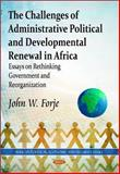 The Challenges of Administrative Political and Developmental Renewal in Africa 9781612090276