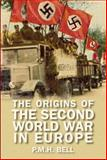 The Origins of the Second World War in Europe 3rd Edition