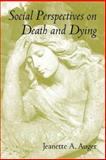 Social Perspectives on Death and Dying 9781552660287