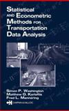 Statistical and Econometric Methods for Transportation Data Analysis 9781584880301