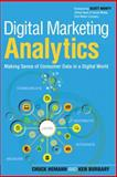 Digital Marketing Analytics 1st Edition