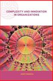 Complexity and Innovation in Organizations 1st Edition