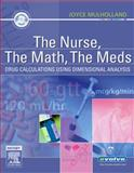 The Nurse, the Math, the Meds 9780323030311