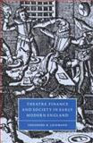Theatre, Finance and Society in Early Modern England 9780521640312