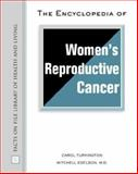 The Encyclopedia of Women's Reproductive Cancer 9780816050314