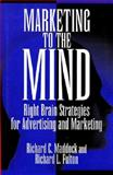Marketing to the Mind 9781567200317