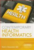 Contemporary Health Informatics 1st Edition