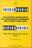 Collective Bargaining by Government Workers 9780895030320