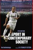 Sport in Contemporary Society, 9th Edition 9th Edition